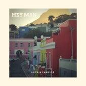 Hey Man by Luca