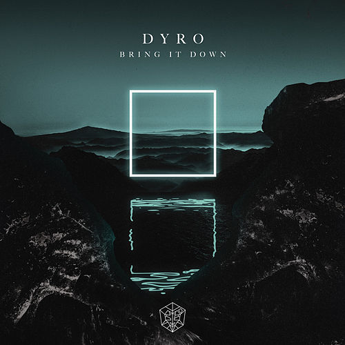 Bring It Down de Dyro