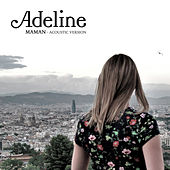 Maman (Acoustic version) by Adeline