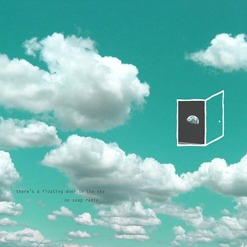Thereu0027s A Floating Door In The Sky (Explicit) By No Soap Radio