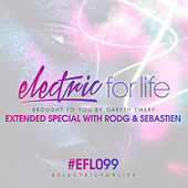 Electric For Life Episode 099 von Various Artists