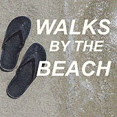 Walks By The Beach di Various Artists