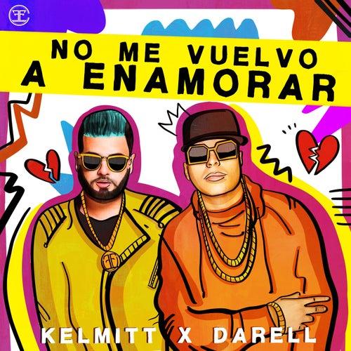 No Me Vuelvo a Enamorar by Kelmitt