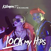 Lock My Hips de Karmen