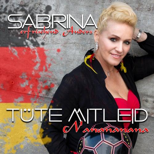 Tüte Mitleid (Na Na Na Na Naa Na) van Sabrina