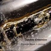 Double Entendre de François Houle