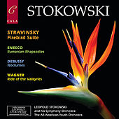 Stravinsky: Firebird Suite - Enescu: Rumanian Rhapsodies - Debussy: Nocturnes - Wagner: Ride of the Valkyries von Various Artists