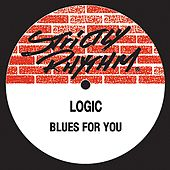 Blues for You de Logic