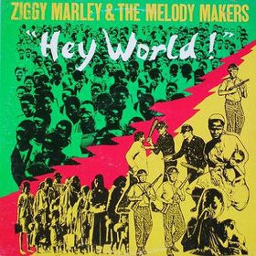 Hey World by Ziggy Marley
