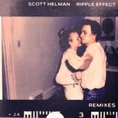 Ripple Effect (Remixes) - EP von Scott Helman