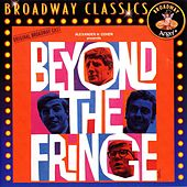 Beyond The Fringe: Music From The Original Broadway Cast by Various Artists