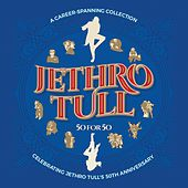 50 for 50 by Jethro Tull