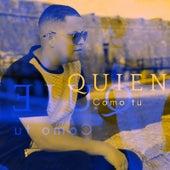 Quien Como Tu by Sanchez