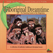 The Haunting Sounds of the Didgeridoo by Aboriginal Dreamtime