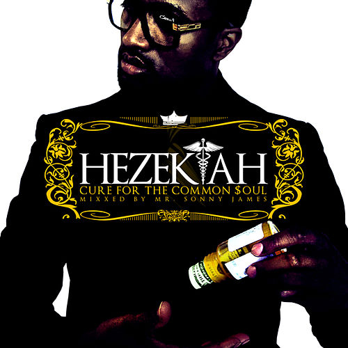 Cure for the Common Soul by Hezekiah