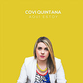 Aqui Estoy de Covi Quintana