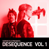 Supercycle Presents Desequence Vol. 1 von Various Artists