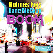 Boom - Single by Holmes Ives