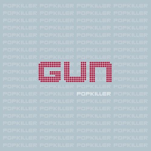 Popkiller by Gun