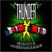 Rock City 10 - A Christmas Cracker! by Thunder