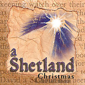 Christmas Carols From The Shetland Isles by Various Artists