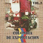 Colombia de Exportación, Vol. 2 de Various Artists