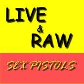 Live & Raw de Sex Pistols