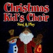 Christmas Kids' Choir - Sing & Play by The London Fox Players