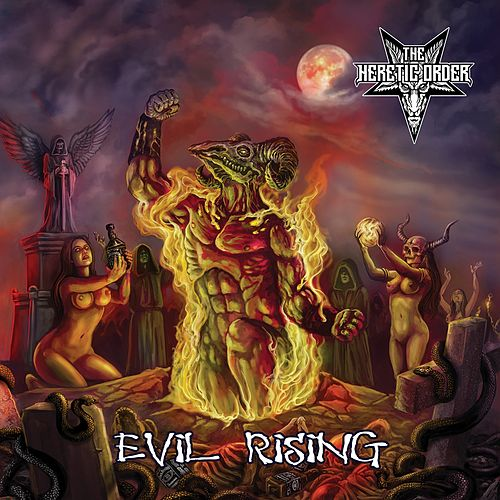 Evil Rising by The Heretic Order