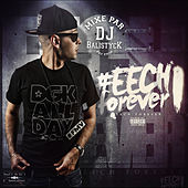 Eech Forever de Eech