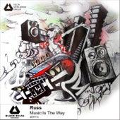 Music Is The Way von Russ