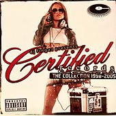 Certified Records the Collection 1998-2005 by Various Artists