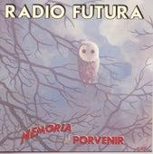 Memoria Del Porvenir de Radio Futura