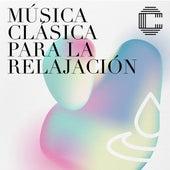 Música clásica para la relajación by Various Artists