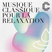 Musique classique pour la relaxation de Various Artists