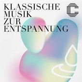 Klassische Musik zur Entspannung von Various Artists