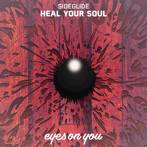 Heal Your Soul by Sideglide