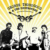 Live at Harvard Square Theater de George Thorogood