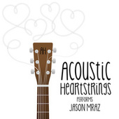 AH Performs Jason Mraz by Acoustic Heartstrings
