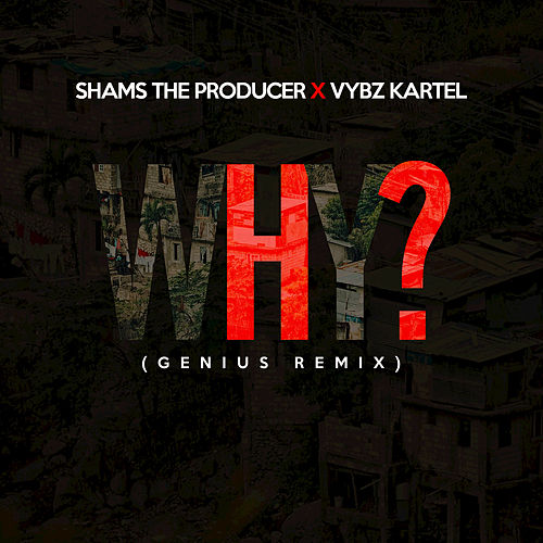 Why von Shams the Producer