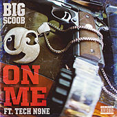 On Me by Big Scoob