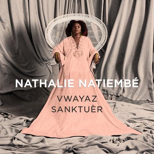 Vwayaz Sanktuèr by Nathalie Natiembé