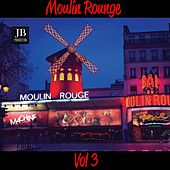 Moulin Rouge Vol 3 de Various Artists