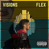 Visions by Flex