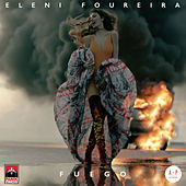 Fuego van Eleni Foureira (Ελένη Φουρέιρα)