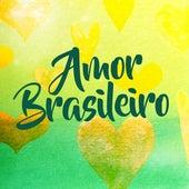Amor Brasileiro by Various Artists