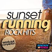 Sunset Running Rock Hits Workout Compilation by Various Artists