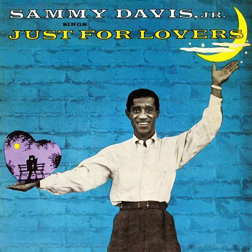 Just For Lovers 2 by Sammy Davis, Jr.