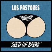 Seed Of Break - Single de Los Pastores