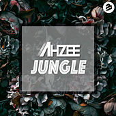 Jungle Extended Mix von Ahzee